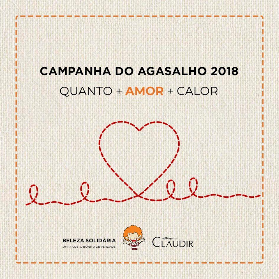Claudir Cabeleireiros - CAMPANHA DO AGASALHO 2018  QUANTO + AMOR + CALOR db036a765c1